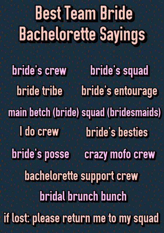 150+ Popular Bachelorette Party Sayings! Best Team Bride Bachelorette Sayings. Bride tride. Squad. Brunch bunch. I do crew. Bachelorette Party Shirts. bridesmaidsconfession.com