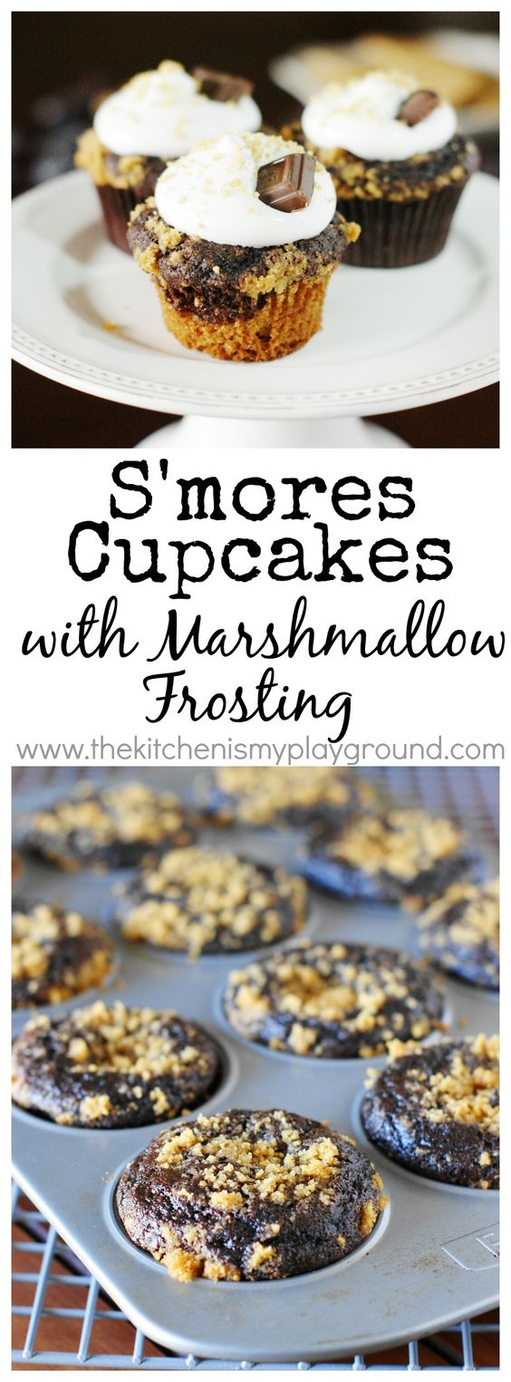 S'mores Cupcakes ~ graham cracker and chocolate batters layered together, topped with homemade marshmallow cream frosting.   www.thekitchenismyplayground.com