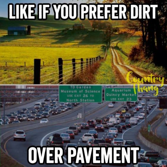 Like if you prefer dirt over pavement. #countrylife #lifefactquotes…