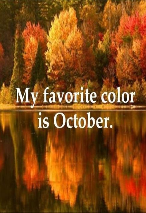 My favorite color is October.: