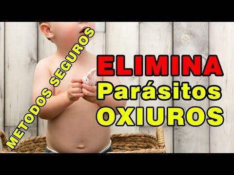 como eliminar parasitos oxiuros en ninos)