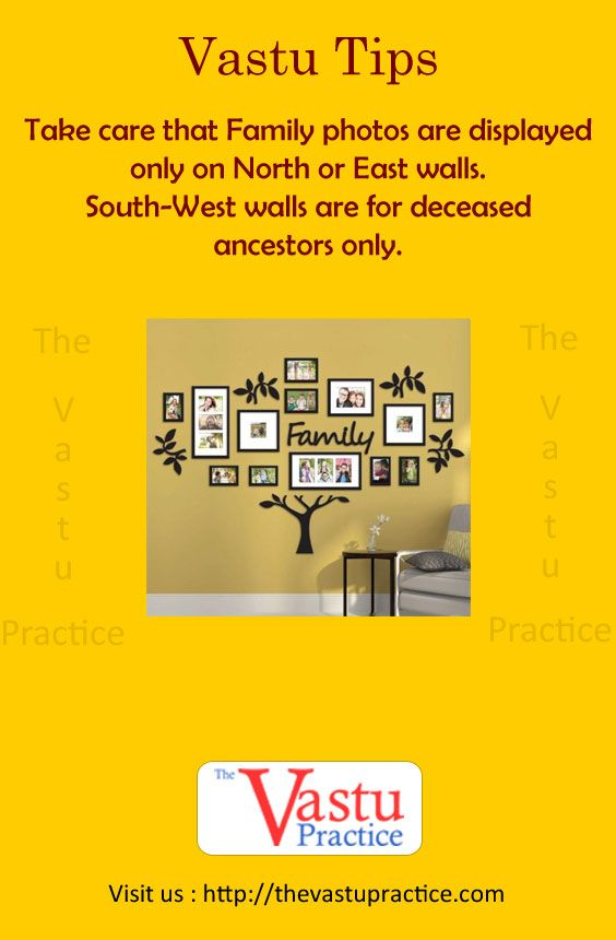 Vastu Tips To Hang Family Photos For Positive Effects Take Care That Family Photos Are Displayed Only On North Or East W Vastu House Feng Shui House Feng Shui