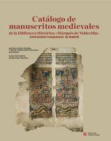 Catálogo de manuscritos medievales de la Biblioteca Histórica «Marqués de Valdecilla» (Universidad Complutense de Madrid)