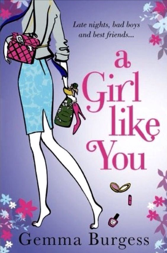 Book 43-A Girl Like You by Gemma Burgess; A book that takes place in your hometown. Completed 28/08/15. #2015readingchallenge