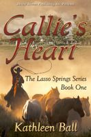 Lasso Springs Book One: Callie's Heart
