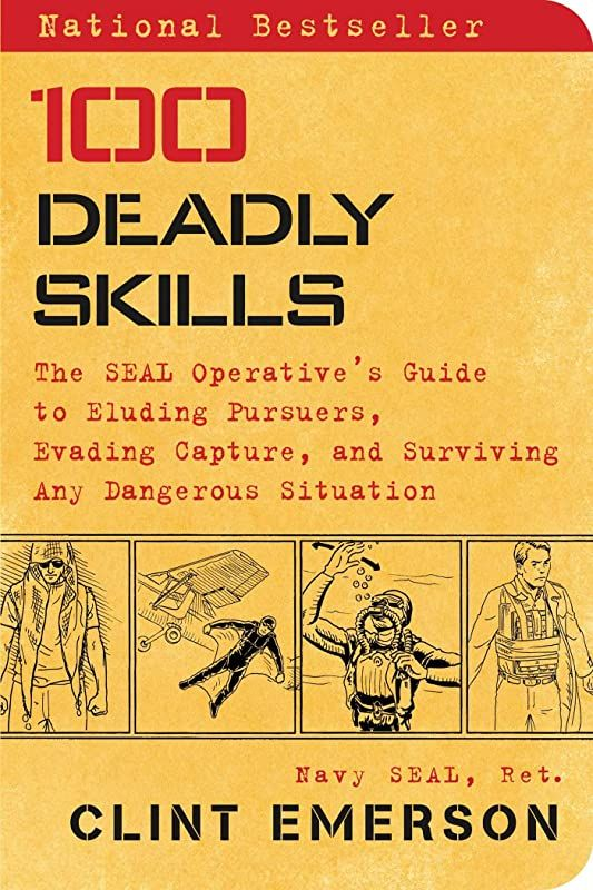 Pdf Free 100 Deadly Skills The Seal Operative S Guide To Eluding