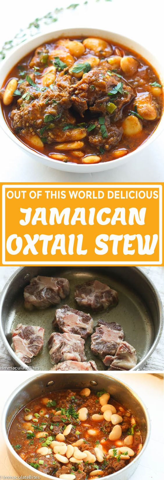 Jamaican Oxtail Stew - Immaculate Bites