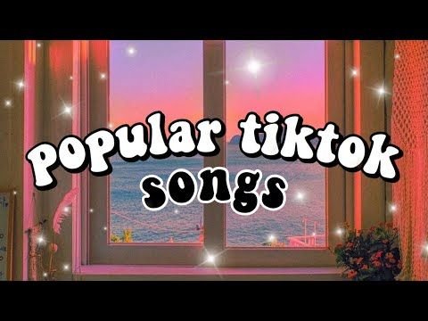 Popular Tiktok Songs You Probably Don T Know The Name Of Part 9 Youtube Songs Aesthetic Songs Beat Songs