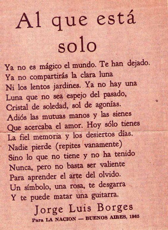 Al que está solo. Borges.