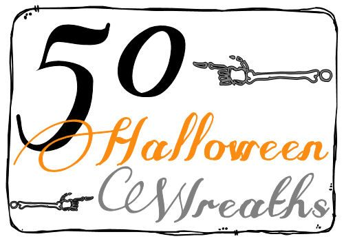 ROUND-UP - 50 Halloween Wreaths