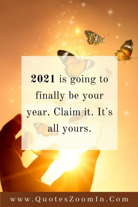 Claim 2021 As Your Year Quotes For Best Friends Happy New Year Quotes New Year Quotes Funny Hilarious Wishes For Friends