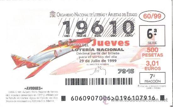 1 DECIMO LOTERIA DEL JUEVES - 29 JULIO 1999 - 60/99 - AVIONES - CASA C-101 AVIOJET - MIRLO REACTOR