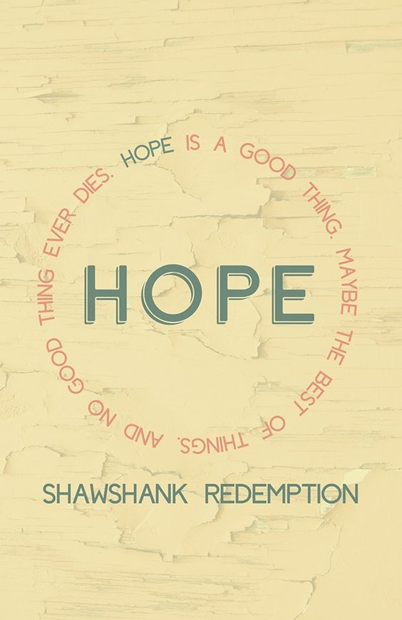 the shawshank redemption quote hope is a good thing be the  the shawshank redemption quote hope is a good thing be the best of things and no good thing ever dies needle craft graph on 4 00