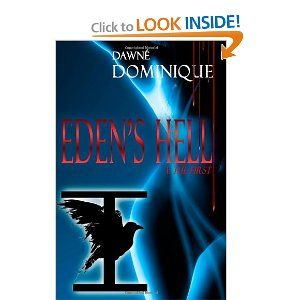 Eden's Hell: I: The First