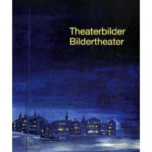 Theaterbilder, Bildertheater
