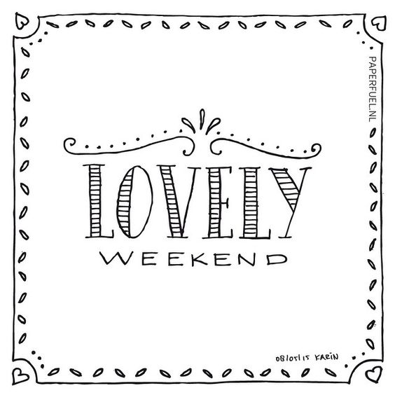 Lovely weekend! #lettering #paperfuel