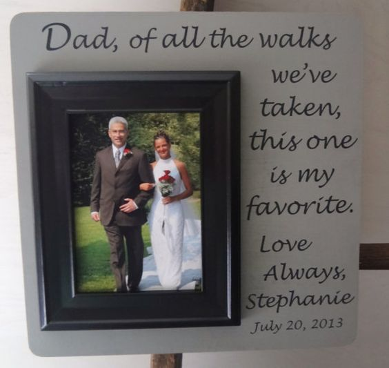 Wedding Gift Father Daughter : Wedding Gift - To Dad From Daughter Personalized Frames for ALL ...