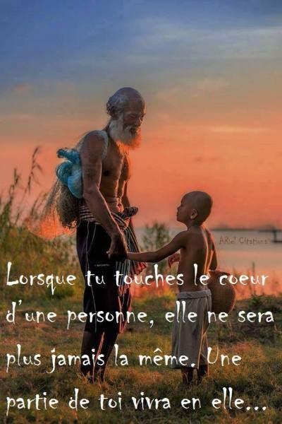 """""""Lorsque tu touches le coeur d'une personne, elle ne sera plus jamais la même. Une partie de toi vivra en elle..."""":"""