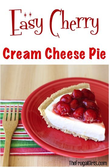 Easy cherry cream cheese pie recipe from thefrugalgirls for Easy delicious christmas dessert recipes
