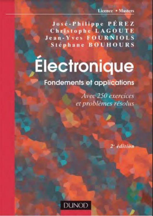 Electronique Fondements Et Applications Interactive Books Ebook