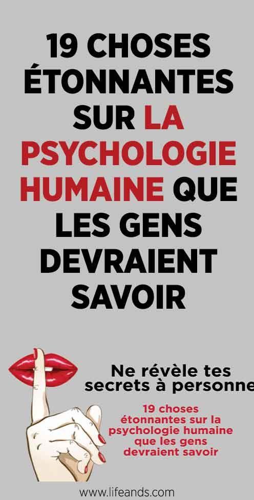 19 Choses Que Les Gens Devraient Savoir Sur La Psychologie Humaine Esprit Sante Psychologie Humaine Psychologie Pouvoir Mental