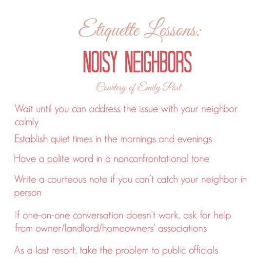 Little Bit of Class Little Bit of Sass: Etiquette for Noisy Neighbors