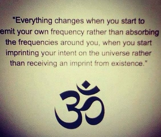 ...omit your own frequency...imprinting your intent: