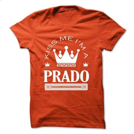 Kiss Me I Am PRADO Queen Day 2015 - make your own shirt #clothing #long sleeve tee shirts