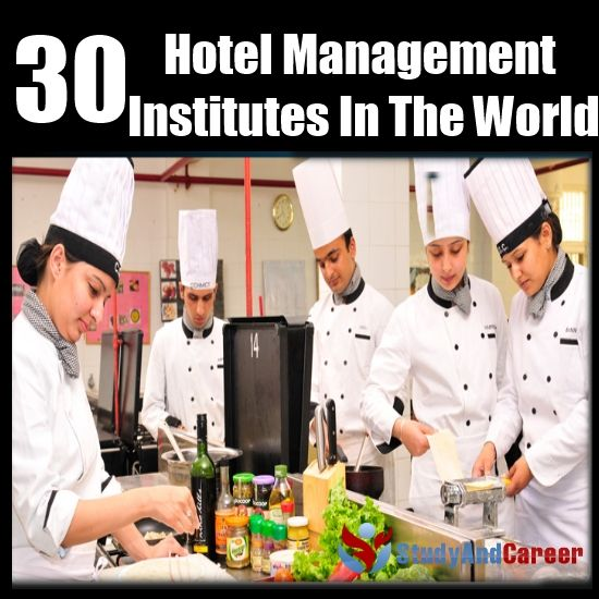 Top 30 Hotel Management Institutes In The World