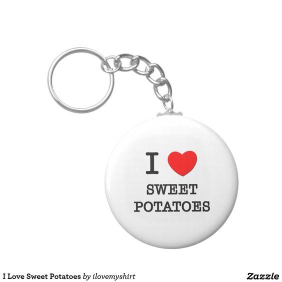 I Love Sweet Potatoes Basic Round Button Keychain