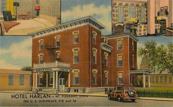 Harlan Hotel Mt Pleasant Iowa J W Mcmillan Proprietor Linen Vintage Postcards Pinterest Hotels And Linens