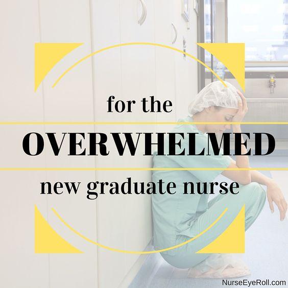 For the Overwhelmed New Graduate Nurse | Nurse Eye Roll