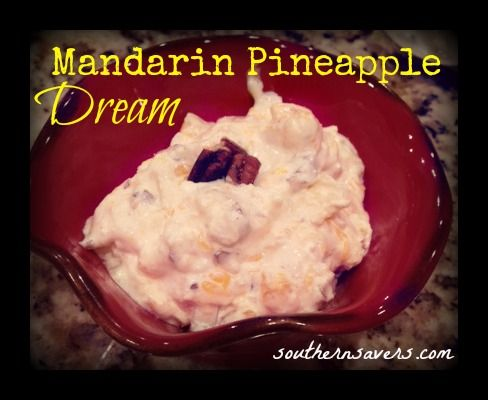 A copy cat recipe to the amazing Mandarin Pineapple Dream you can get at Honey Baked Ham Company. Super Easy and incredibly delicious.