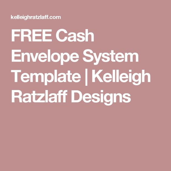 FREE Cash Envelope System Template Kelleigh Ratzlaff Designs - cash template