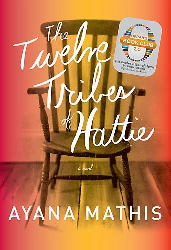 The Twelve Tribes of Hattie by Ayana Mathis at Sony Reader Store