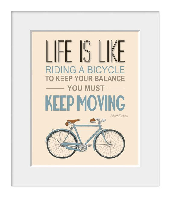 Bicycle poster, inspirational quote, quote art, nursery decor, bike print, Albert Einstein