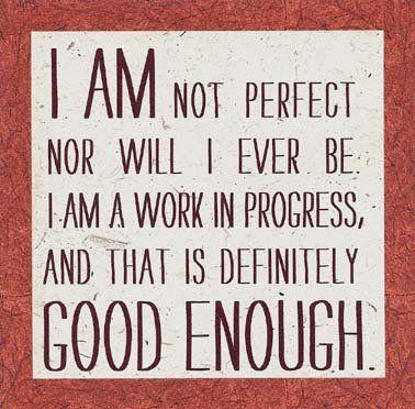 I AM NOT GOOD ENOUGH | good enough