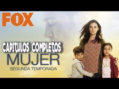 Fuerza De Mujer Capitulos Completos En Español Segunda Temporada Youtube Series Completas En Español Series Y Novelas Libros En Espanol