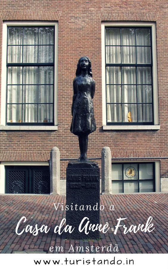 7f3518f3ba3f8c514b8e6818642321a5 A casa da Anne Frank