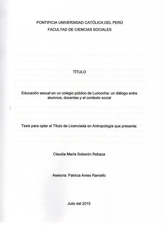 Educación sexual en un colegio público de Luricocha: un diálogo entre alumnos, docentes y el contexto social/ Claudia María Soberón Rebaza.(2015) / HQ 56 S63