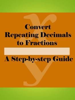 math worksheet : convert a repeating decimal to a fraction  repeating decimal  : Repeating Decimals Worksheet