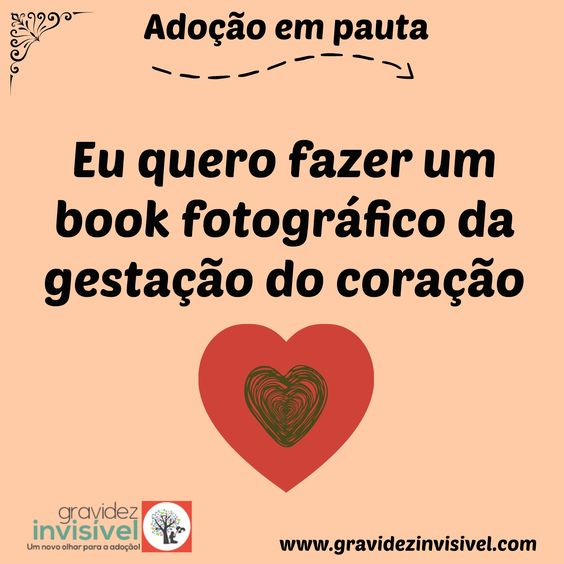 Adoção, um novo olhar! blog www.gravidezinvisivel.com #adoção