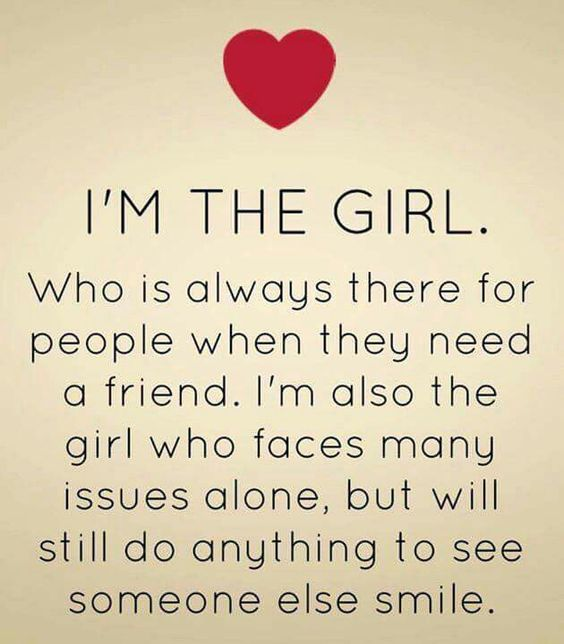 This is me, only difference is, I don't face anything on my own, God is always by my side, protecting me.