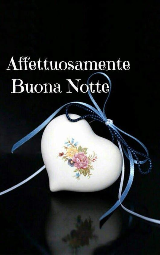 Notte Serena A Voi Care Amiche E Amici Buona Notte Good Night