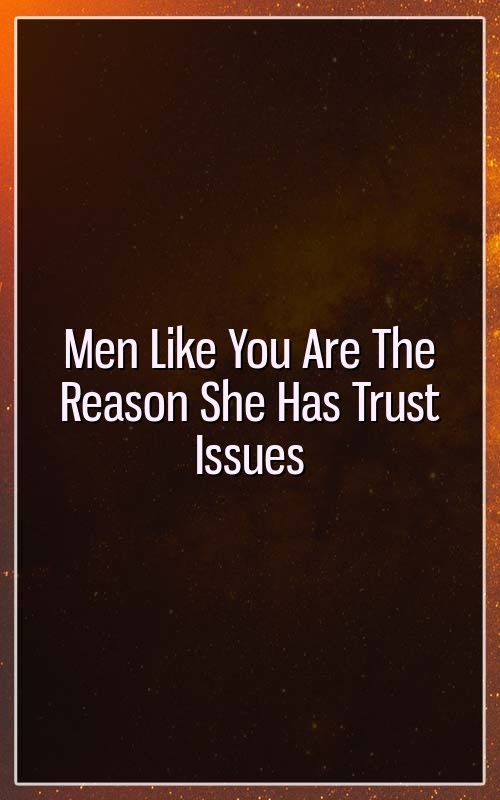Signs of men with trust issues