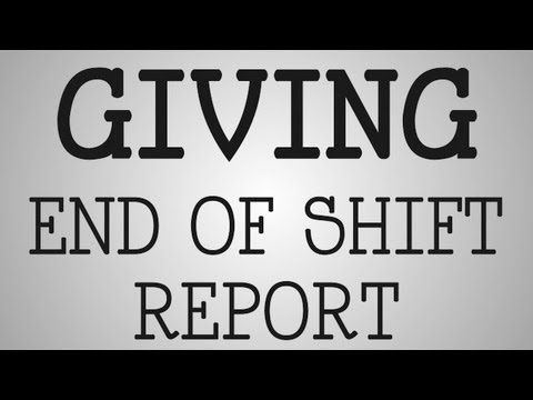 how to give nursing shift report