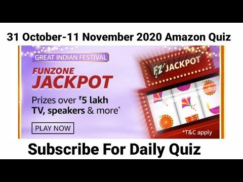 Amazon Funzone Jackpot Quiz Answers Today 31 October 2020 Today Amazon Quiz Answers Amazonquiz Youtube In 2020 Quiz How To Apply Jackpot