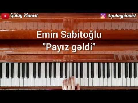 Payiz Gəldi Emin Sabitoglu Piano Cover Youtube Informative Piano Cover Pianist