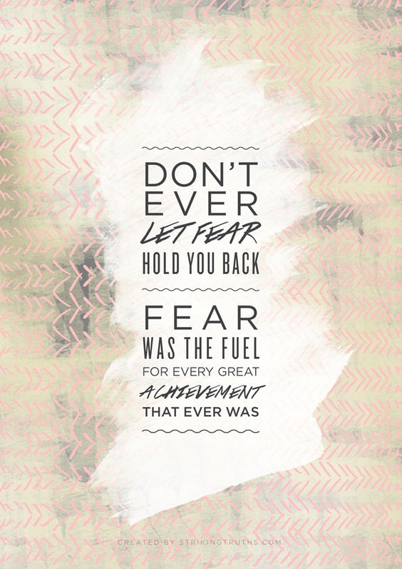 Fear is fuel.      www.TylerYoga.com www.SadieNardini.com
