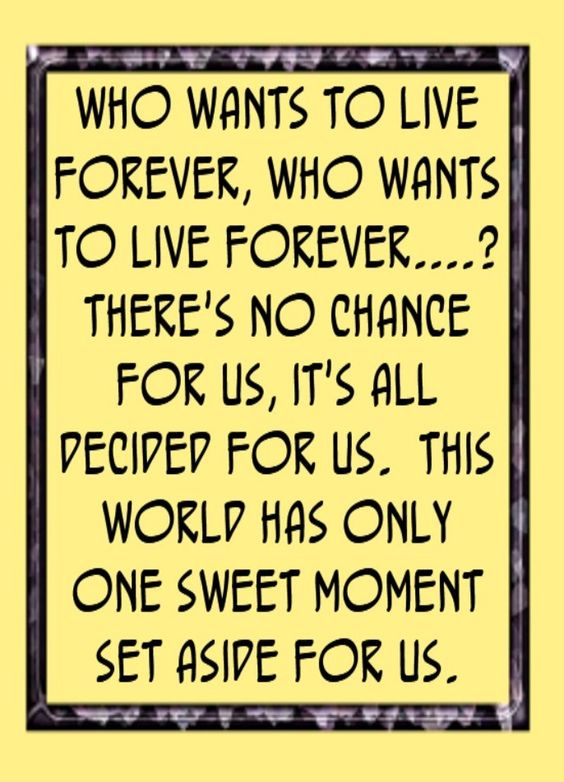 Queen - Who Wants to Live Forever  quotes, song lyrics music